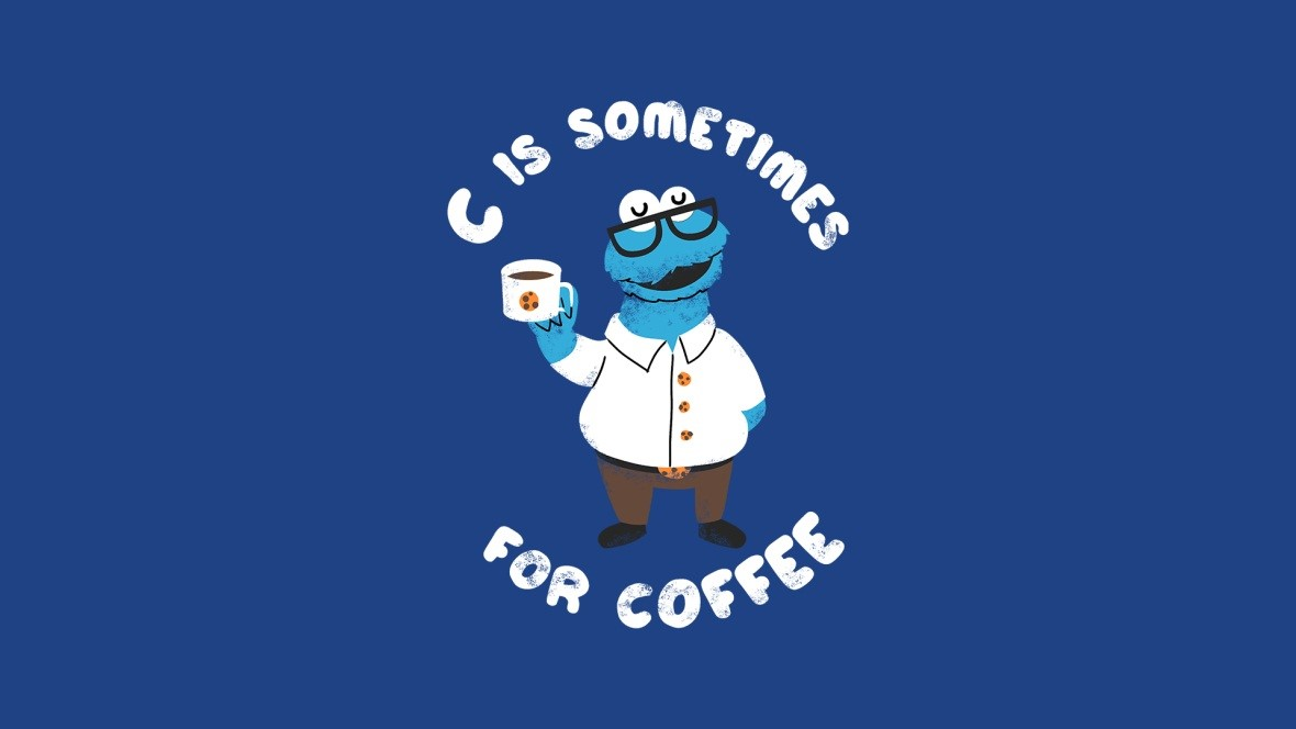 C Is Sometimes For Coffee