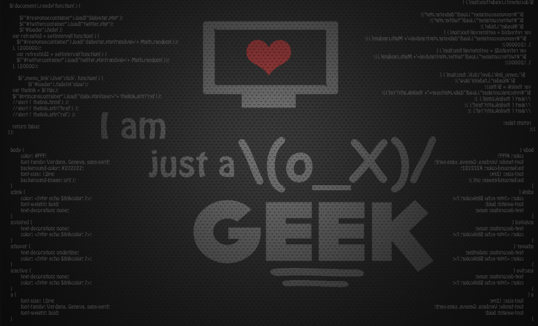 I am Just a Geek Programming Wallpaper
