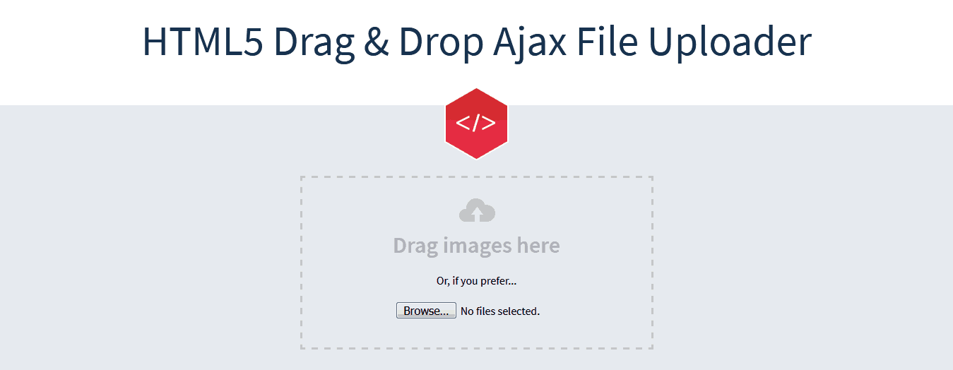 Drag & Drop HTML5 and Ajax File Uploader